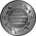 MVF Slogan Because your attraction deserves a medallion